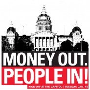 """Join us: """"Money out, People in!"""" Kick-off at the Capitol"""
