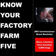 Know your Factory Farm Five: Brent Rastetter