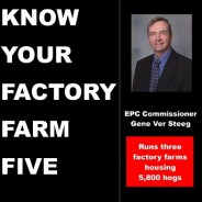Know your Factory Farm Five: Gene Ver Steeg