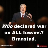 Who Declared War on ALL of Iowa? Branstad.